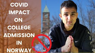 COVID-19 IMPACT ON ADMISSION IN NORWAY 2020 | STUDY IN NORWAY