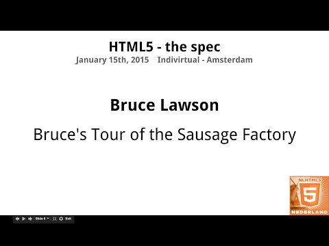 Bruce Lawson - Bruce's Tour Of The Sausage Factory (NLHTML5)