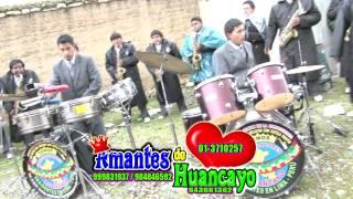 ¨Amantes de Huancayo¨ Mix parranda 2014
