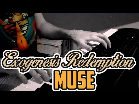 Muse - Exogenesis Symphony Part 3 (Redemption) - Piano Cover