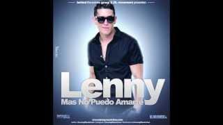 Lenny Tavárez - Más No Puedo Amarte (Official)