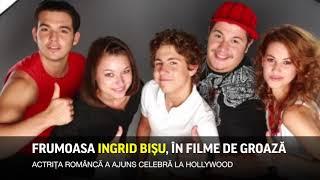 Ingrid Bişu, de la seriale româneşti, la Hollywood şi în filme de groază