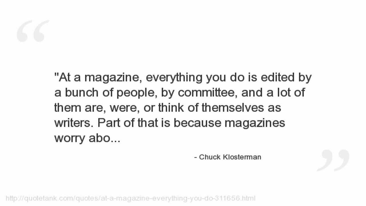Magazine Quotes Chuck Klosterman Quotes  Youtube