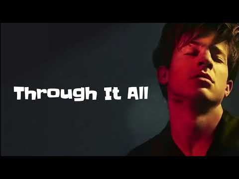 Charlie Puth - Through It All (Lyrics)