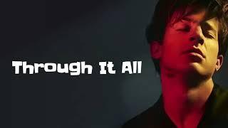 Charlie Puth - Through It All (Lyrics)
