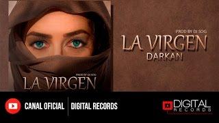Download Darkan El Genio - La Virgen (Prod. By Dj Sog) MP3 song and Music Video