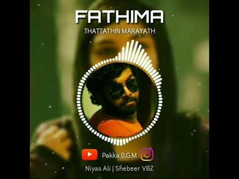 ✓ FATHIMA Rimix- Thattathin Marayathu BGM