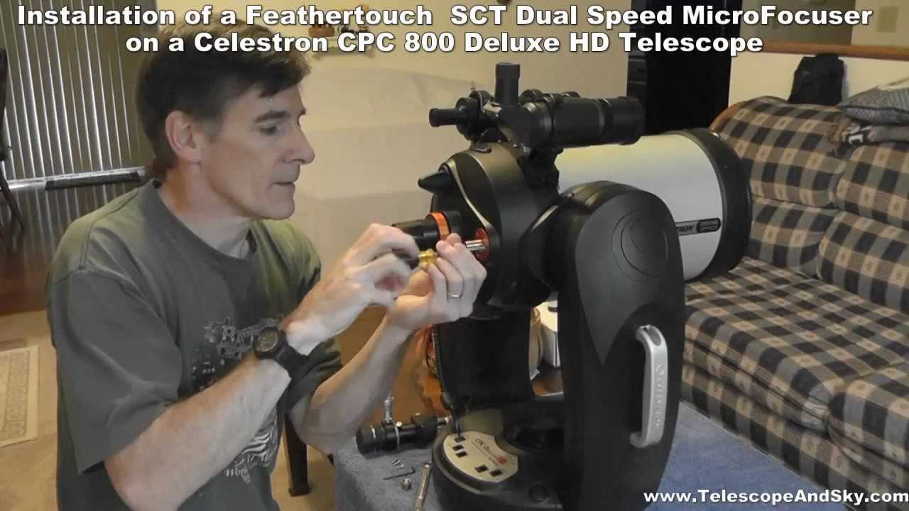 Feathertouch SCT Dual Rate MicroFocuser Installation on Celestron CPC 800  Deluxe HD Telescope
