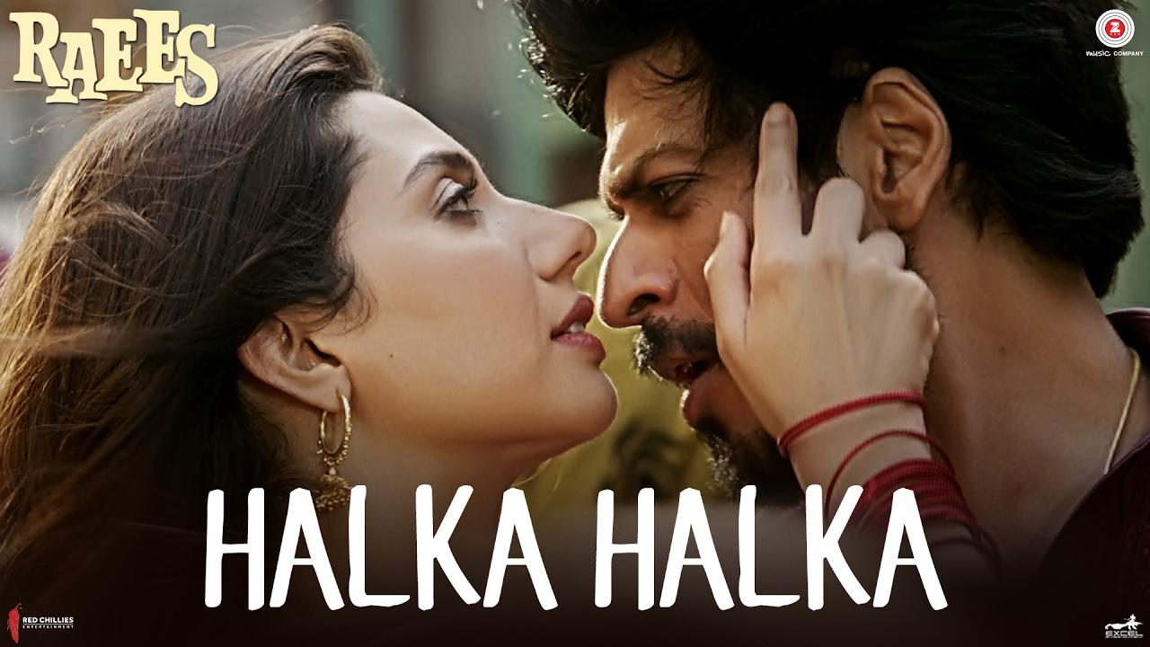 Download Halka Halka - Raees | Shah Rukh Khan & Mahira Khan | Ram Sampath | Sonu Nigam & Shreya Ghoshal
