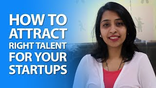 How To Attract Talent For Your Startup | Aasaanjobs Videos