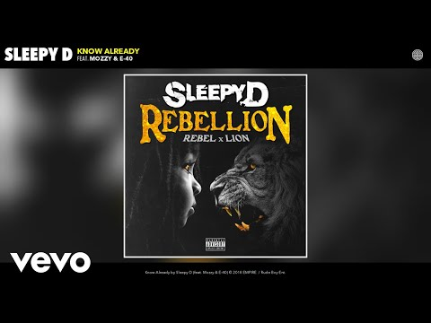 Sleepy D - Know Already (Audio) ft. Mozzy, E-40