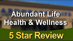 Abundant Life Health & Wellness Manteca          Great           Five Star Review by Anna R.