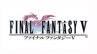 Final Fantasy V PC Trailer