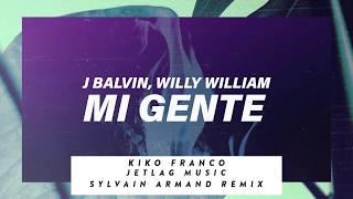 Baixar JBalvin, Willy William - Mi Gente (Jetlag Music, Kiko Franco e Sylvain Armand Remix)
