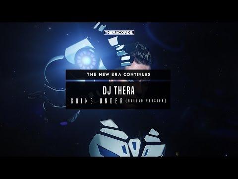 Dj Thera - Going Under (Ballad Version) (THER-198)