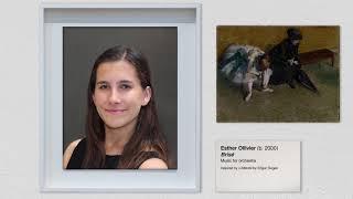 Esther Ollivier: Brisé | Nancy and Barry Sanders Composer Fellowship Program (CFP)