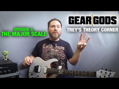 The Major Scale -Trey's Theory Corner, Episode 3 - Easy Music Theory | GEAR GODS