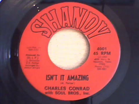 charles conrad with soul bros inc  - isn`t it amazing