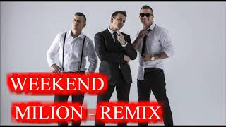 Weekend - Milion (Studio Fox, Radek Remix) 2009