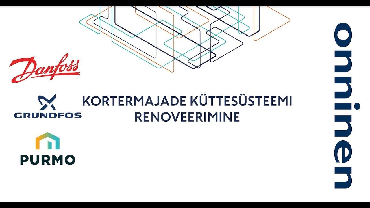 Onninen AS veebiseminar: Korterelamute küttesüsteemi renoveerimine