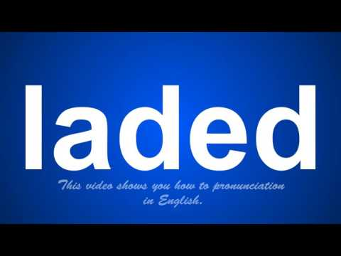 the correct pronunciation of ladin in English.