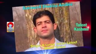 Download MAERAY SANAM AAJAVO SINGER IMRAN LATEEF FROM RAVIMECH STUDIOS MP3 song and Music Video