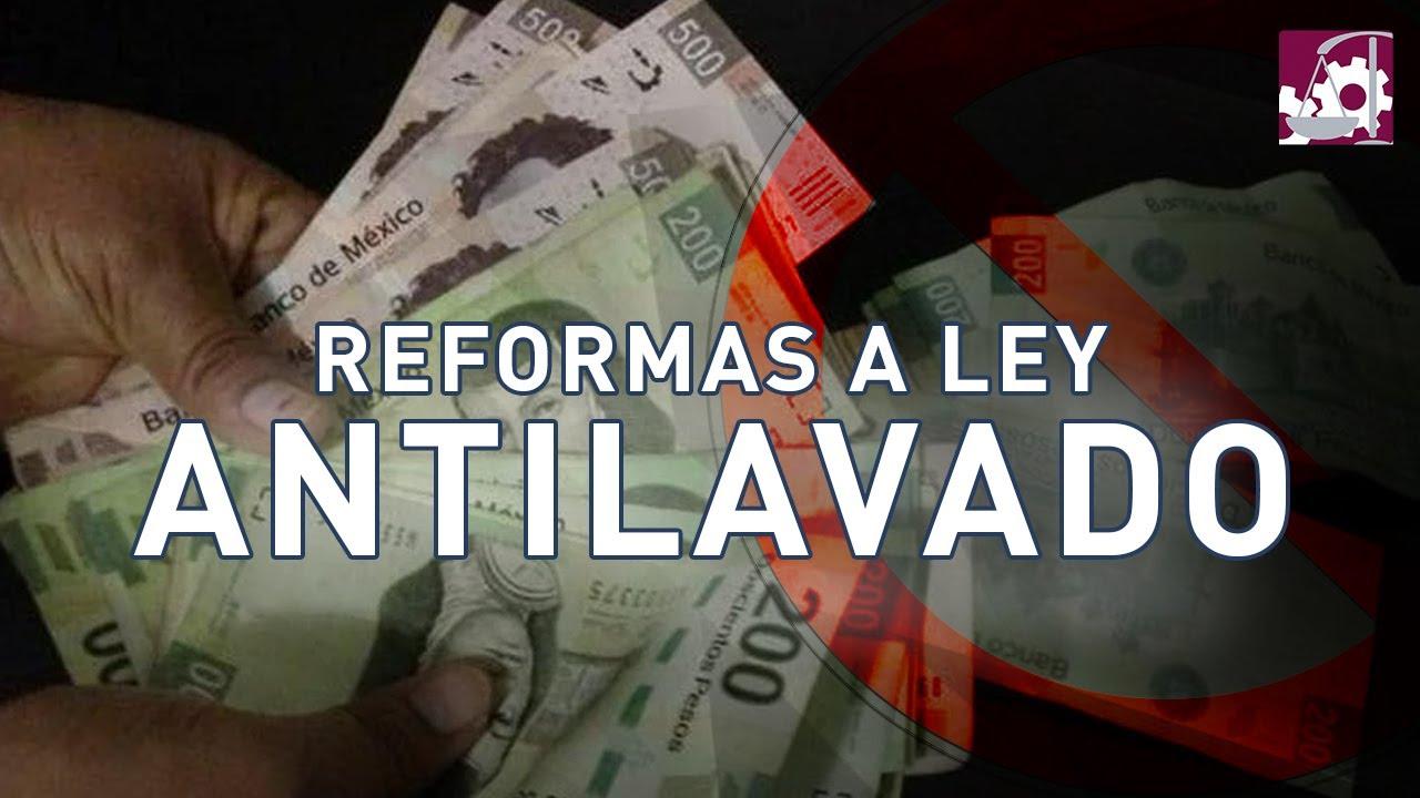 Reformas a la ley Antilavado