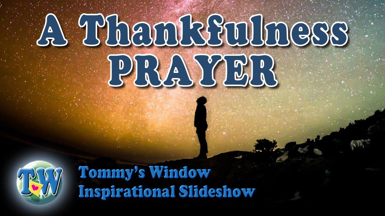 4f39cc56055b A Thankfulness Prayer - Tommy s Window Inspirational Slideshow - YouTube