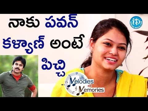 I Am Crazy About Pawan Kalyan - Ramya Behara || Memories & Melodies #2