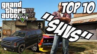 GTA 5 - Top 10 SUVs!! (GTA V SUVs)