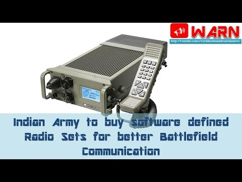 Indian Army to buy software defined Radio Sets for better Battlefield Communication