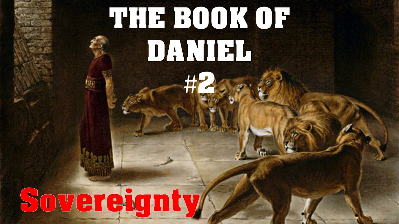 Daniel #2 - Sovereignty