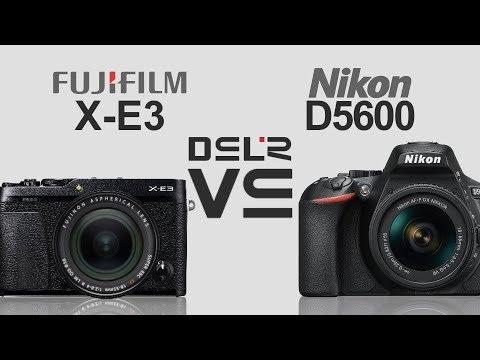 FujiFilm X-E3 vs Nikon D5600 - YoutubeDownload pro