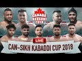 LIVE | Toronto Kabaddi Cup 2018 | Can Sikh Cup
