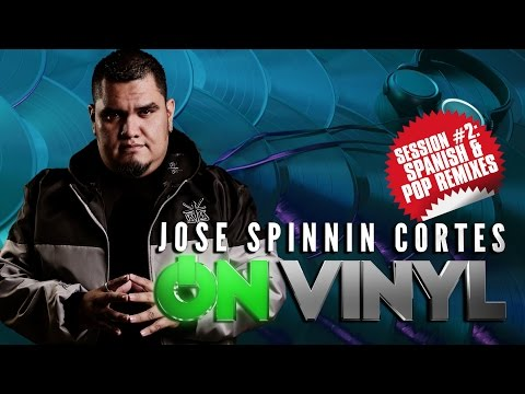 On Vinyl Session 2: Spanish & Pop Remixes - Jose Spinnin Cortes
