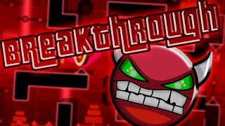Geometry Dash - Breakthrough [DEMON] - By: Hinds (On Stream)