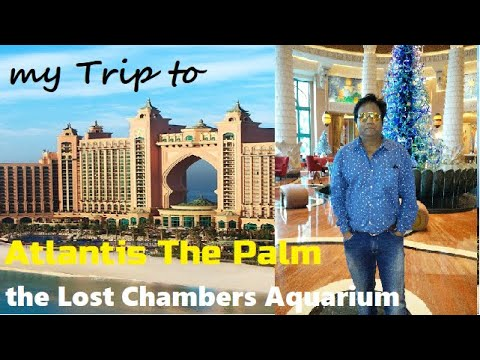 my trip to Atlantis The Palm , Dubai / The Lost Chambers Aquarium/Water Sports/ VLOG  – ENGLISH