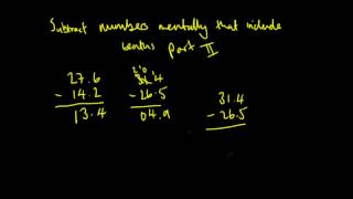 How to subtract numbers mentally that include tenths - part two