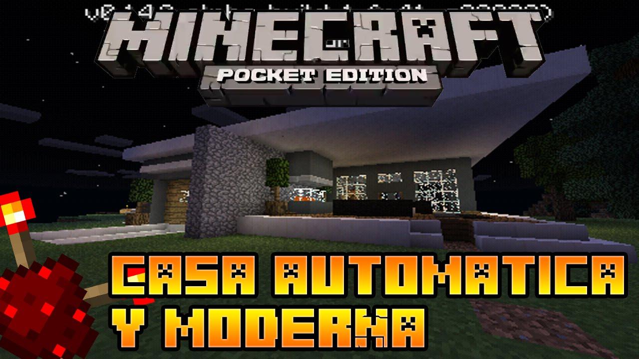 Minecraft pocket edition casa automatica y for Casa moderna y automatica en minecraft