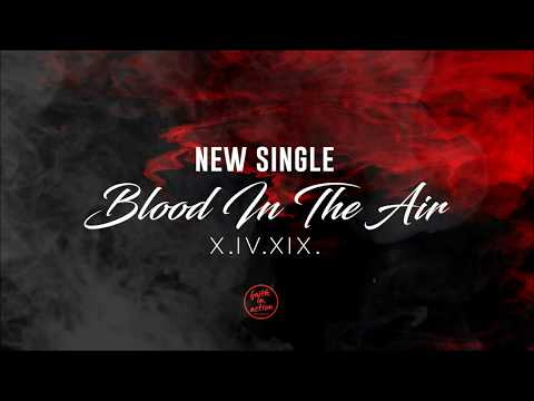 New Single | Blood In the Air