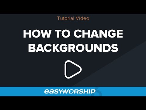 How To Change Backgrounds