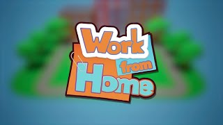 Work from Home - Trailer 1