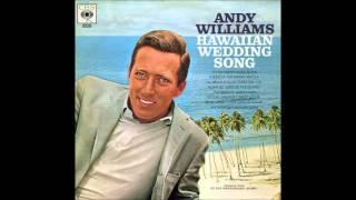 Andy Williams - Hawaiian Wedding Song  (1959)