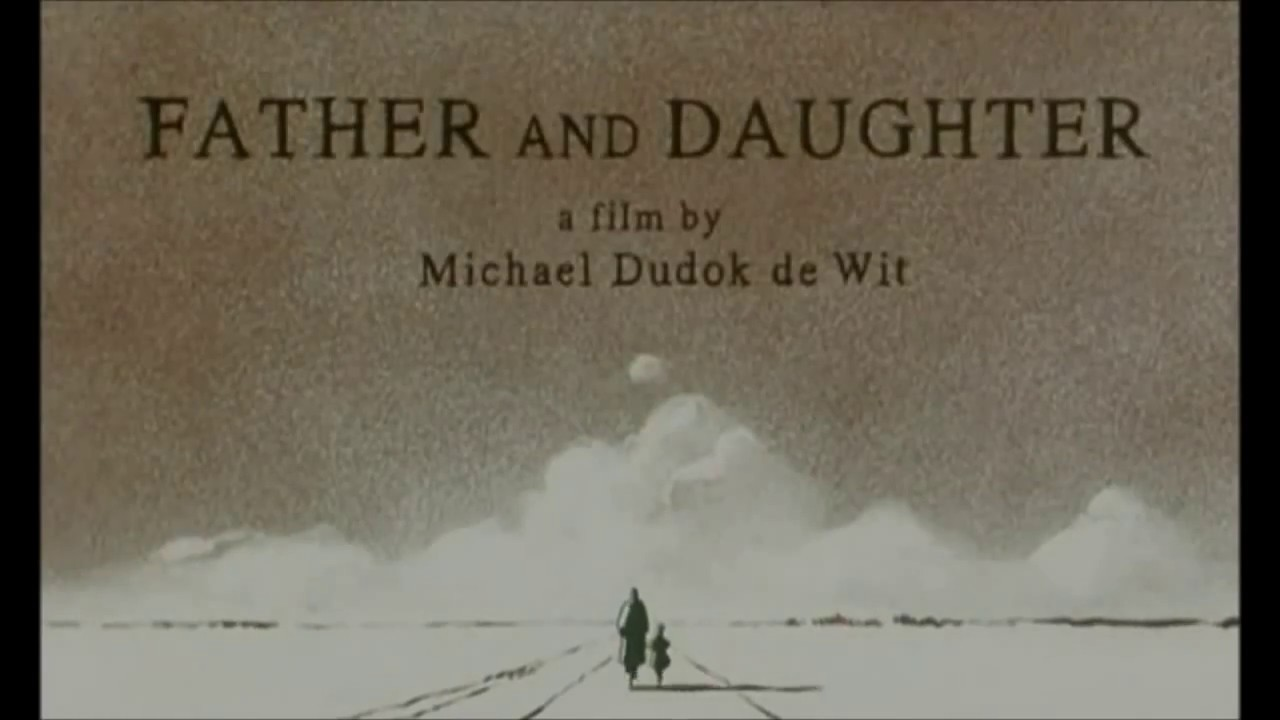 Father And Daughter a Film by Michael Dudok de Wit ( BABA ...
