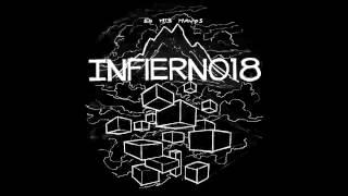 "INFIERNO 18 - ""En Mis Manos"" (full album 2013)"
