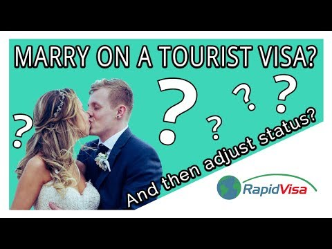 Can I Get Married On A Tourist Visa? (Then Adjust Status)