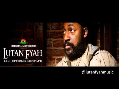 Lutan Fyah 2014 Official Mixtape