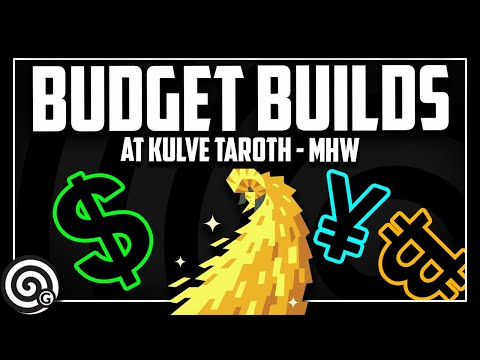 Let's only use Budget Builds to fight AT Kulve | Monster Hunter World thumbnail