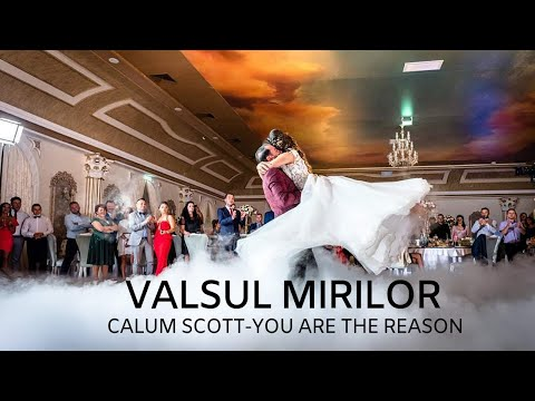 Wedding Dance Calum Scott Feat. Leona Lewis 'You Are The Reason' - Iulia & George - Dansul Mirilor
