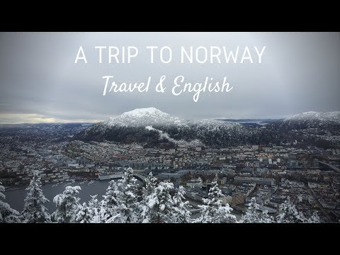 A Trip to Norway | Travel & English